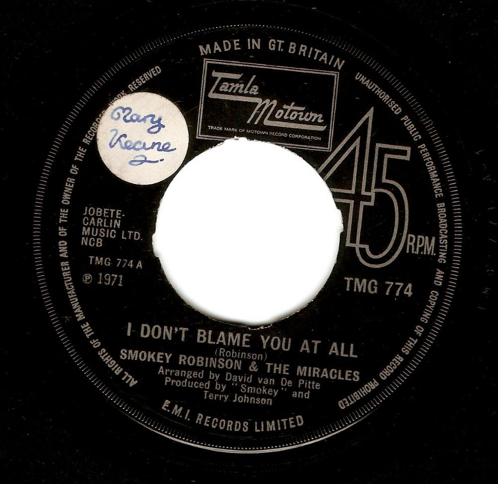 SMOKEY ROBINSON I Don't Blame You At All Vinyl Record 7 Inch Tamla Motown 1971